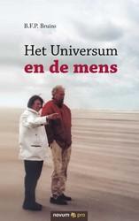 Het Universum en de mens Bruins, B.F.P.