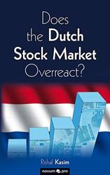 Does the Dutch Stock Market Overreact? Kasim, Rishaf