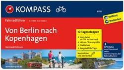 Von Berlin nach Kopenhagen 1 : 50 000 -Fahrradfuhrer mit Routenkarte n im optimalen Ma?stab. Pollmann, Bernhard
