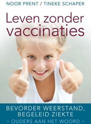 Leven zonder vaccinaties -Bevorder weerstand, begeleid z iekte Prent, Noor