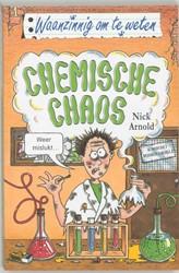 Waanzinnig om te weten Chemische chaos -ARNOLD, N. 000004 Arnold, Nick