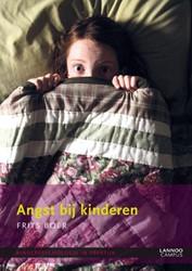 Angst bij kinderen -KINDERPSYCHOLOGIE IN PRAKTIJK Boer, Frits