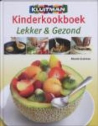 Kinderkookboek Lekker en gezond / Zelf k Lock, Deborah