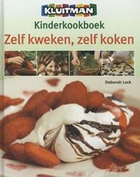 Kinderkookboek Zelf kweken / zelf koken -Zelf kweken / zelf koken Lock, Deborah