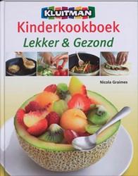 Kinderkookboek  Lekker & gezond -lekker en gezond Graimes, Nicola