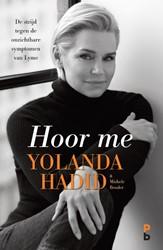 Hoor me -De strijd tegen de onzichtbare symptomen van Lyme Hadid, Yolanda