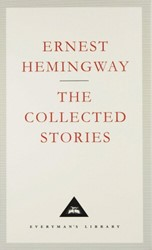 Collected Stories Hemingway, Ernest