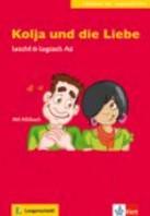 Kolja und die Liebe -Buch mit Audio-CD A2 Schurig, Cordula
