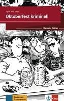 Oktoberfest kriminell -Lekture mit Klett-Augmented-A pp (gekurzte Horfassung)