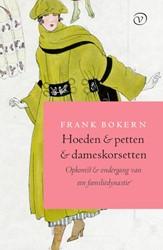 Hoeden en petten en dameskorsetten -Opkomst en ondergang van een f amiliedynastie Bokern, Frank