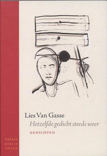 Hetzelfde gedicht steeds weer -gedichten Gasse, Lies Van
