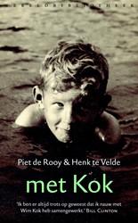 Met Kok -Over veranderend Nederland Rooy, Piet de