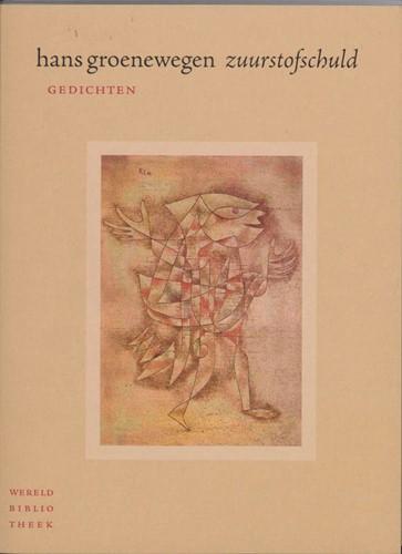 Zuurstofschuld -gedichten Groenewegen, Hans