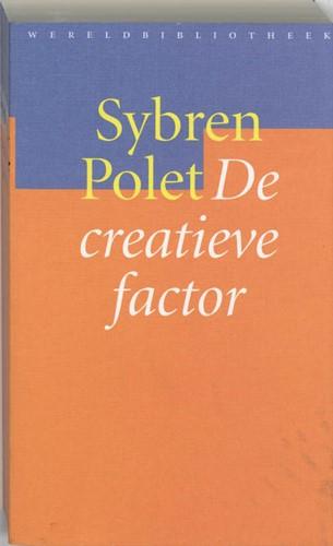 De creatieve factor -kleine kritiek der creatieve ( on)rede Polet, Sybren