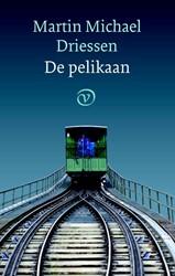 De pelikaan -een komedie Driessen, Martin Michael