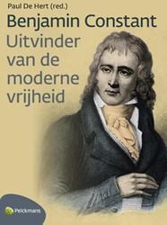 Benjamin Constant -ontdekker van de moderne vrijh eid Hert, Paul De