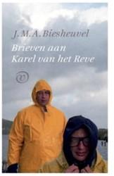 Brieven aan Karel van het Reve -Brieven aan Karel van het Reve Biesheuvel, J.M.A.
