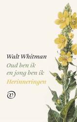 Oud ben ik en jong ben ik Whitman, Walt