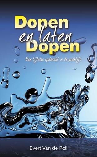 Dopen en laten dopen Poll, E.W. van der