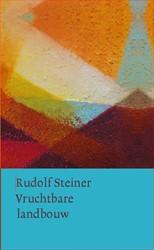Vruchtbare landbouw op biologisch-dynami Steiner, Rudolf