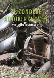 Bijzondere autokerkhoven -verloren lusthoven? Weegh, Ard op de