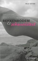 BEKKENBODEM EN SEKSUALITEIT -ONTDEK JE BEKKENBODEM ; TRAIN JE BEKKENBODEMSPIEREN ; ERVAAR GOTVED, H.