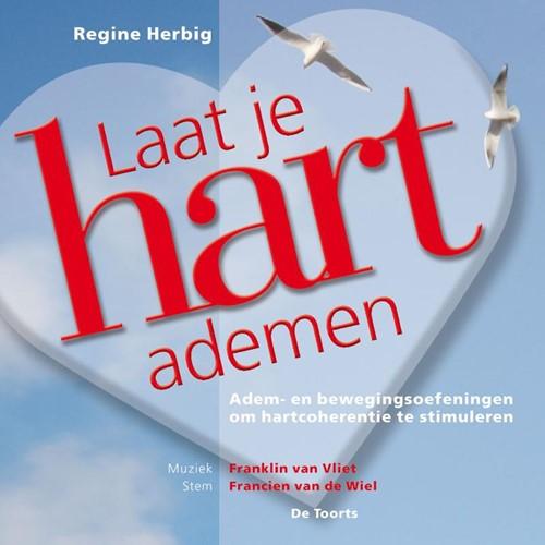 Laat je hart ademen -adem- en bewegingsoefeningen o m hartcoherentie te stimuleren Herbig, R.