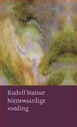 Menswaardige voeding Steiner, Rudolf