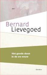 Het goede doen in de 21e eeuw Lievegoed, Bernard
