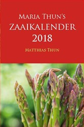 Maria Thun's Zaaikalender 2018 Thun, Matthias