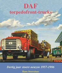 DAF Monografieen DAF Torpedofront-trucks -dertig jaar stoere neuzen 1957 -1986 Stoovelaar, Hans