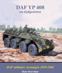 DAF YP 408 en tijdgenoten -DAF militaire voertuigen 1959- 1968 Stoovelaar, H.