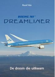 Boeing 787 Dreamliner -de droom die uitkwam Vos, Ruud