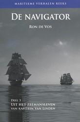 De Navigator -uit het zeemansleven van Kapit ein Van Linden Vos, Ron de