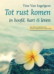 Tot rust komen -in hoofd, hart en leven Ingelgem, Tine Van