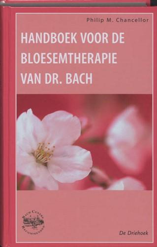 Handboek voor de bloesemtherapie van dr. Chancellor, P.M.