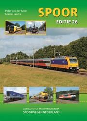 Spoor editie 26 -actualiteiten en achtergronden Spoorwegen Nederland Meer, P. van der