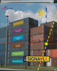 Signaal! Transport en logistiek Stichting Platform afd. Transp