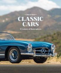 Classic Cars -A Century of Masterpieces De Burton, Simon