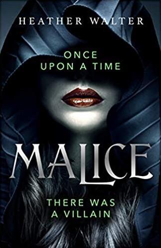 Malice -A Novel Walter, Heather