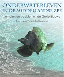 Onderwaterleven in de Middellandse zee -VERHALEN EN BEELDEN UIT DE GRO TE BLAUWE Velse, Royan van