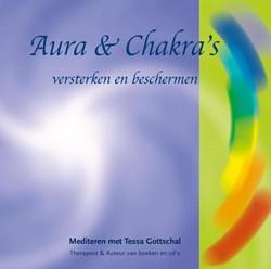 Aura en chakra's -versterken en beschermen Gottschal, Tessa