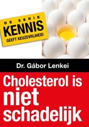 Cholesterol is niet gevaarlijk Lenkei, Gabor