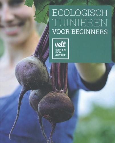 Ecologisch tuinieren voor beginners Gommers, Geert