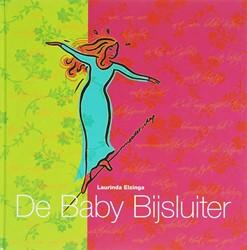 DE BABY BIJSLUITER -DESKUNDIGHEID, ERVARINGEN &amp VIEZEN ELZINGA, L.