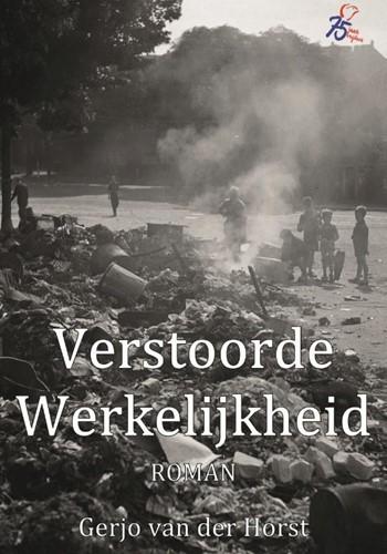 Verstoorde werkelijkheid Horst, Gerjo van der