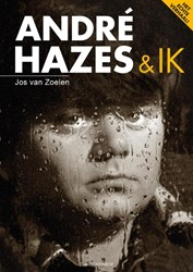 Andre Hazes en ik -het echte verhaal Zoelen, Jos van