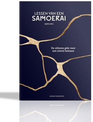 Lessen van een Samoerai -De ultieme gids voor een zinvo l bestaan Aris, Bjorn