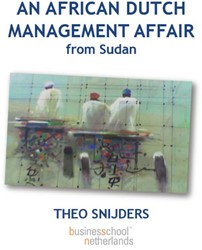 AN AFRICAN DUTCH MANAGEMENT AFFAIR FROM -BOEK OP VERZOEK SNIJDERS, TH.