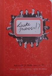 Leuke pubers!? -doe-het-zelf boek voor ouders Die, Ria de